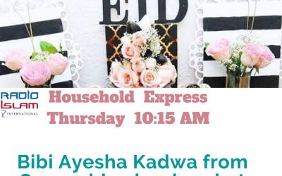 Household Express: Bibi Ayesha Kadwa from Sunnyside Classics chat to us about all things Eid