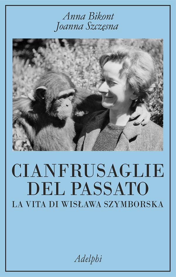 Cianfrusaglie del passato – La vita di Wisława Szymborska