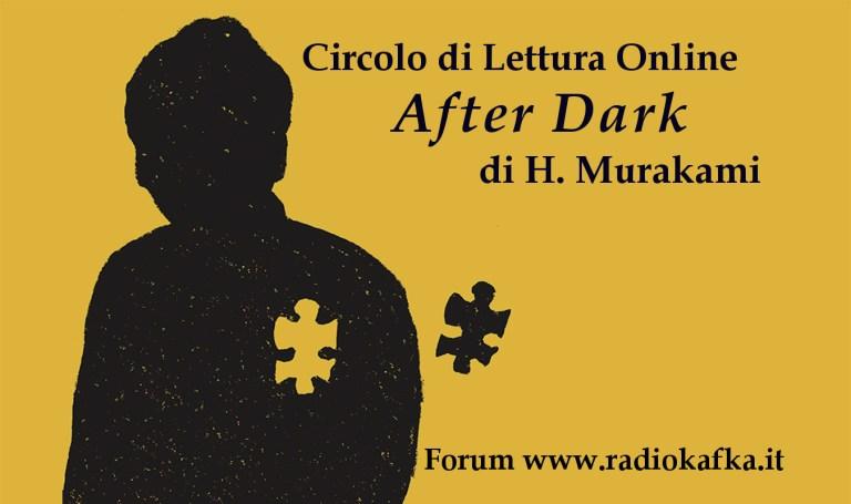 """After Dark di Murakami Haruki, lo """"Slow Reading"""" del Circolo di Lettura Online"""