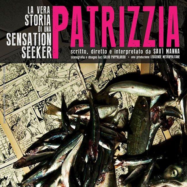 Patrizzia, la vera storia di una sensation seeker