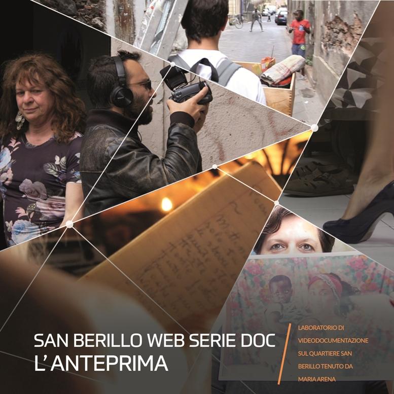 San Berillo Web Serie Doc: l'anteprima