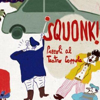 Squonk! – Piccoli al Teatro Coppola