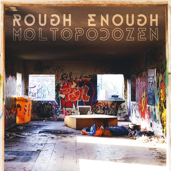 "Rough Enough: live session per  presentare ""Molto poco Zen"""