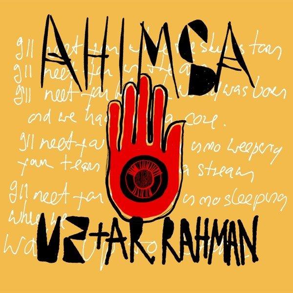 U2 FEAT. A.R. RAHMAN – Ahimsa
