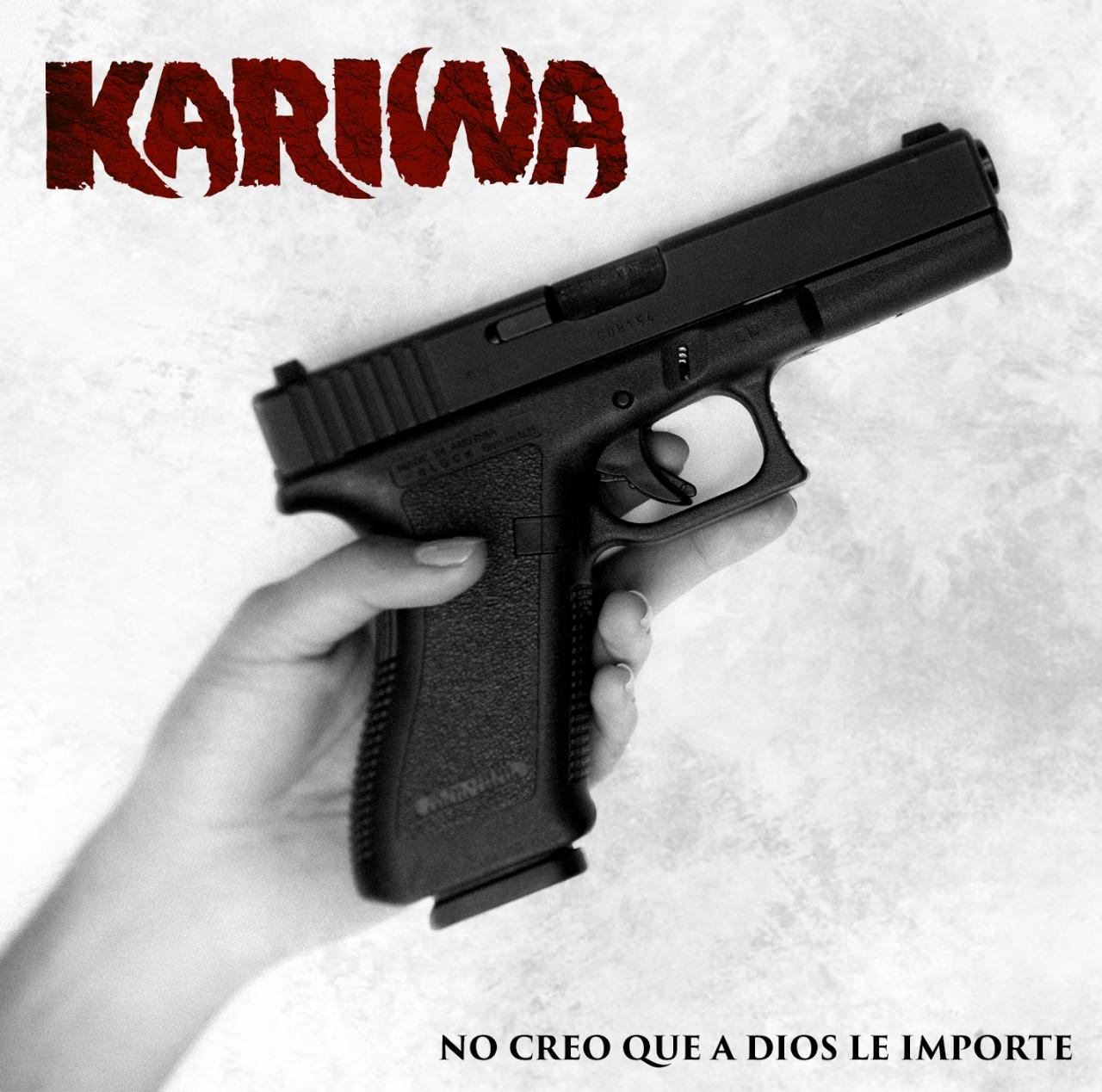 KARIWA anuncia el lanzamiento (No creo que a Dios le importe) - Portada