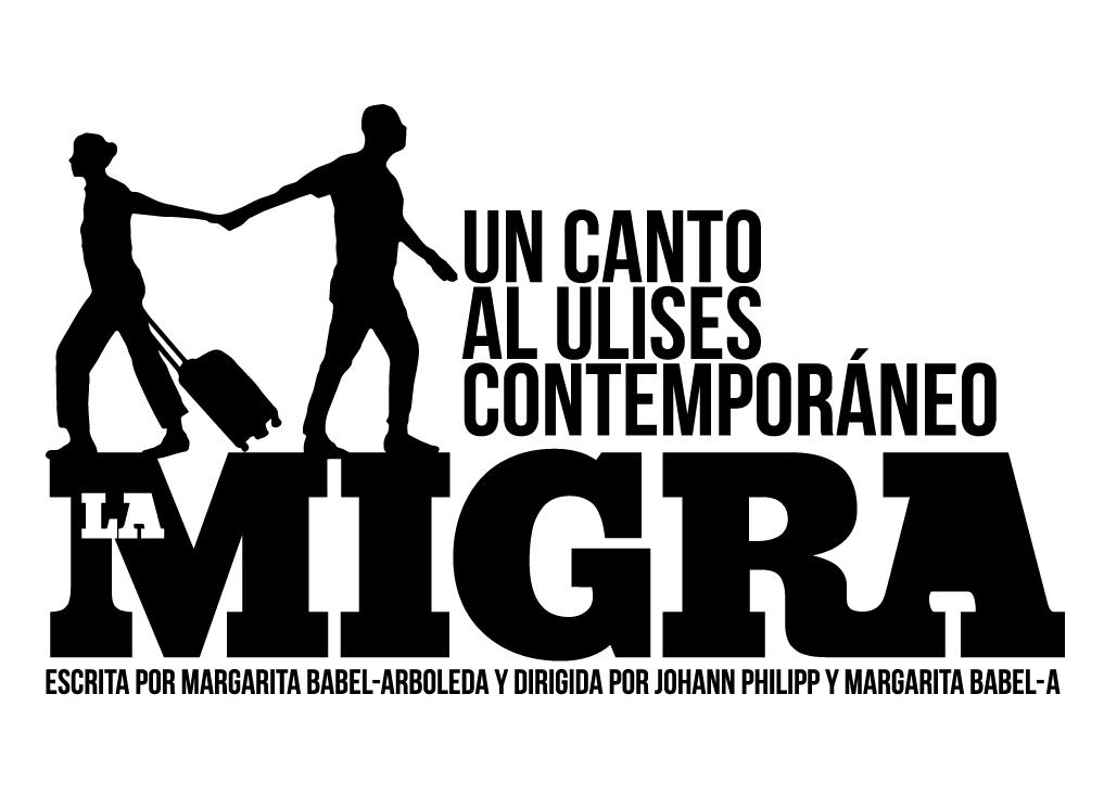 """""""LA MIGRA""""  Un canto al Ulises contemporáneo - 1-4"""