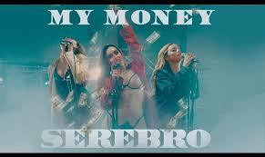 Sono tornate le SEREBRO con MY MONEY