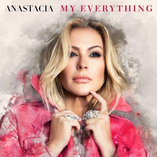 """ANASTACIA nuovo singolo """"MY EVERYTHING"""""""
