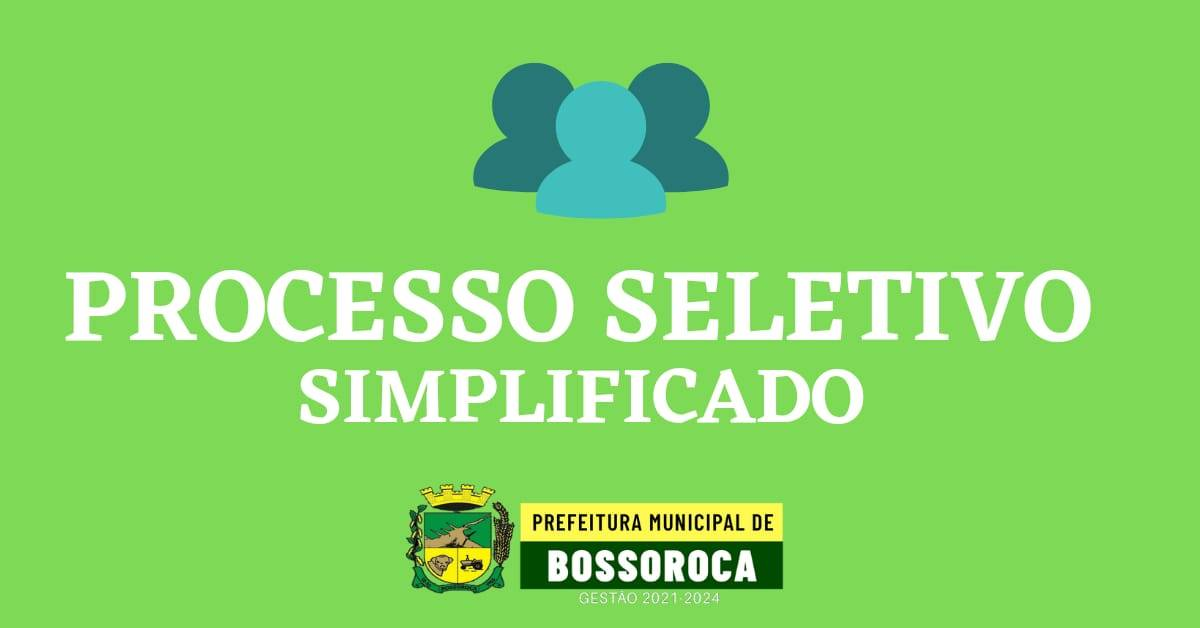Bossoroca abre Edital de Processo Seletivo Simplificado para contratação por prazo determinado