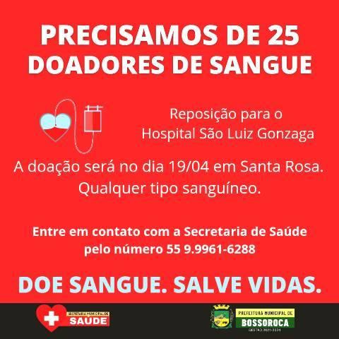 Bossoroca precisa de 25 doadores de sangue