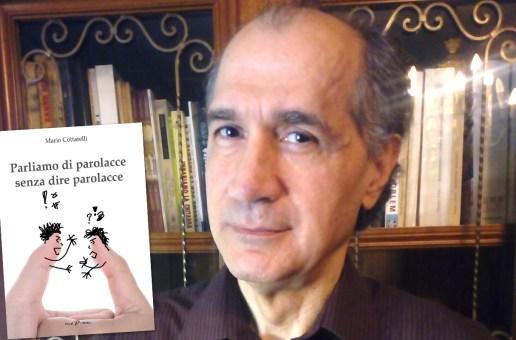 """""""Parliamo di parolacce senza dire parolacce"""" di Mario Cottarelli"""