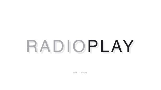 Radio Play for iOS and tvOS (compatible iOS 12 & tvOS 12) - 1