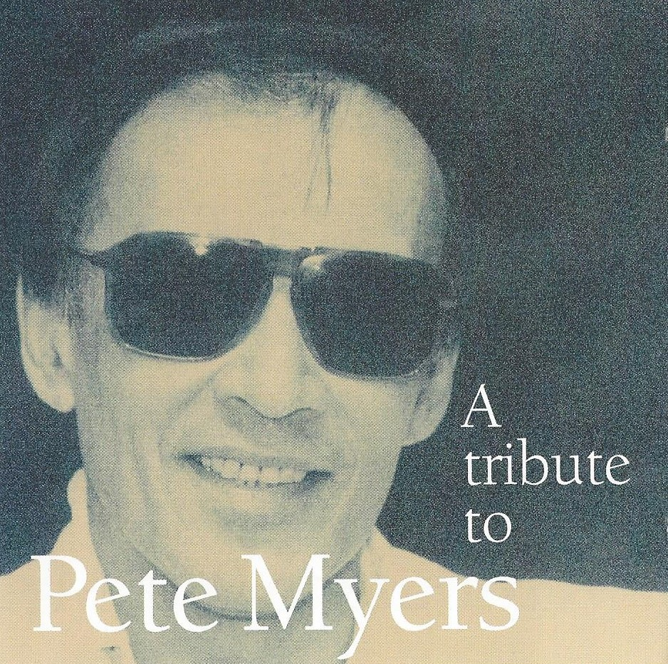 A tribute to Pete Myers