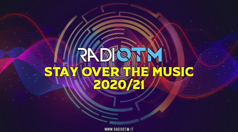 Stay Over The Music – Radio OTM 2020/21