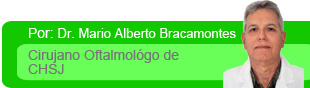 Dr. Mario Alberto Bracamonetes. Cirujano Oftalmológo de CHSJ