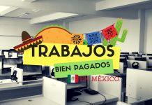 Trabajos bien pagados en México