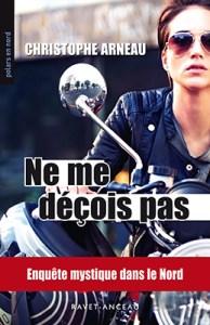 """Couverture roman policier """"Ne me déçois pas"""", de Christophe Arneau (Ravet-Anceau, collection Polars en nord)"""