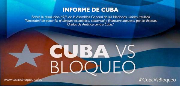 Presentará Cuba Informe sobre Necesidad de poner fin al Bloqueo