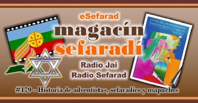 Historia de adventistas, sefardíes y mapuches