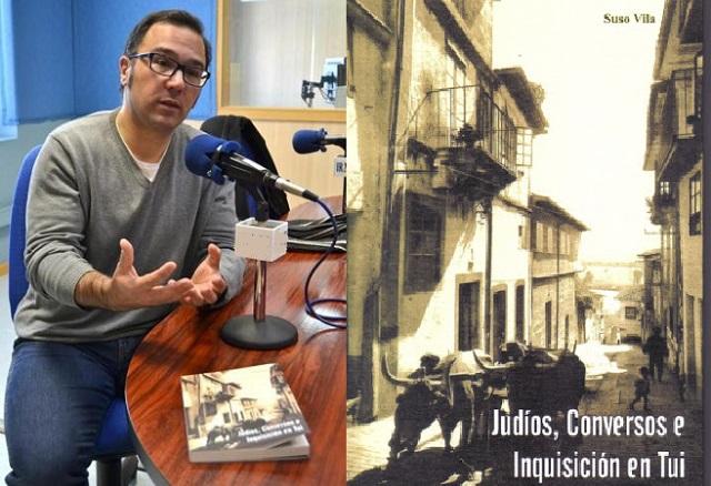 """""""Judíos, Conversos e Inquisición en Tui"""", con Suso Vila"""