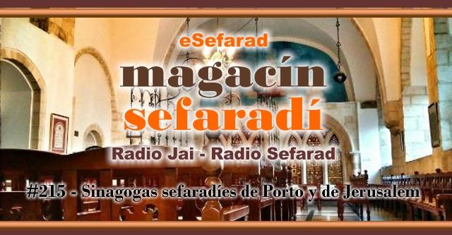 Sinagogas sefardíes de Porto y de Jerusalén