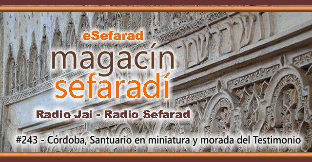 Córdoba, santuario en miniatura y morada del Testimonio