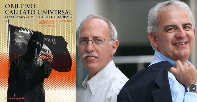 """""""Objetivo: Califato Universal – Claves para comprender el yihadismo"""", con uno de sus autores, Eduard Yitzhak"""