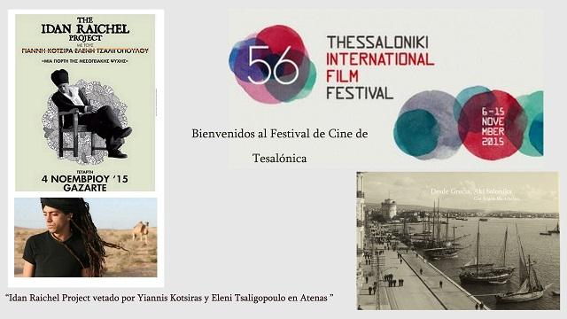 Festival de Cine de Tesalónica – Idan Raichel ovacionado en Atenas
