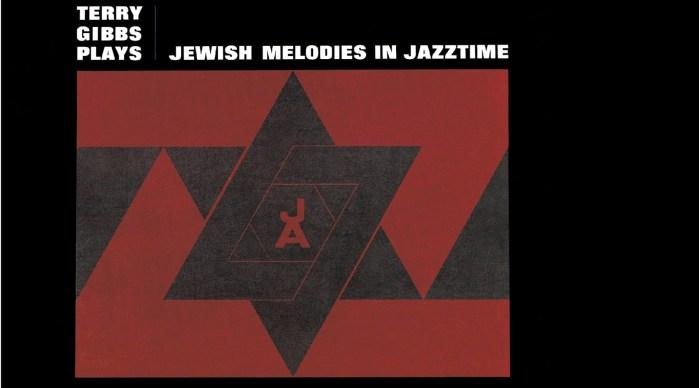 Terry Gibbs (IV): melodías judías en clave de jazz