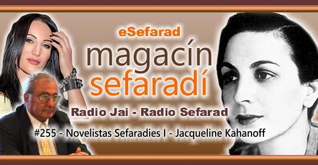Novelistas Sefardíes I – Jacqueline Kahanoff