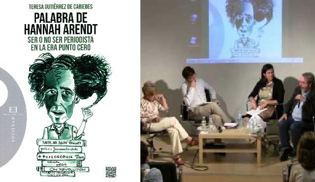 Palabra de Hannah Arendt (ser o no ser periodista en la era punto cero) (CSI, Madrid, 2/6/2015)