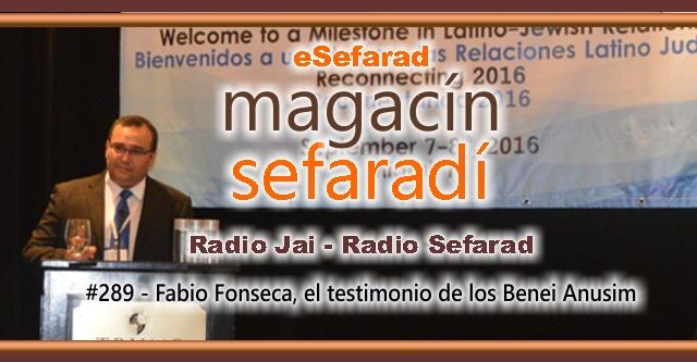 Fabio Fonseca, el testimonio de los Benei Anusim