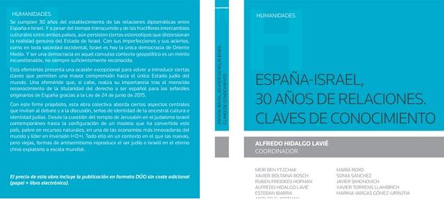 """""""España-Israel, 30 años de relaciones. Claves de conocimiento"""", con su coordinador Alfredo Hidalgo Lavié"""