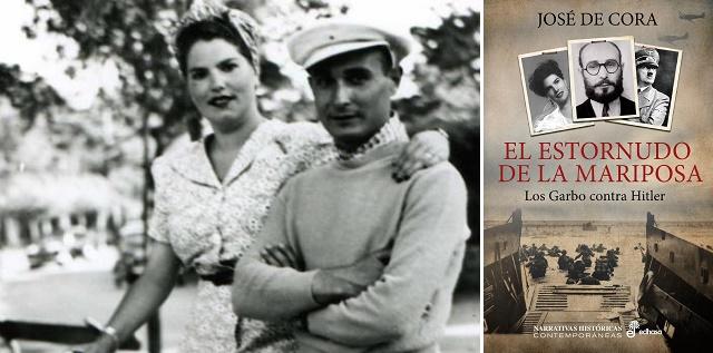 """""""El estornudo de la mariposa. Los Garbo contra Hitler"""", con su autor José de Cora"""