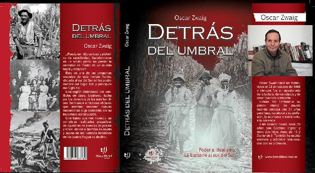 """""""Detrás del umbral"""", una novela de ficción histórica de Óscar Zwaig"""
