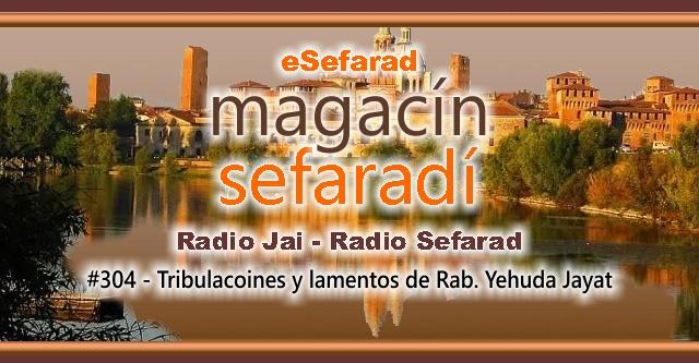 Tribulaciones y lamentos del Rab Yehuda Jayat