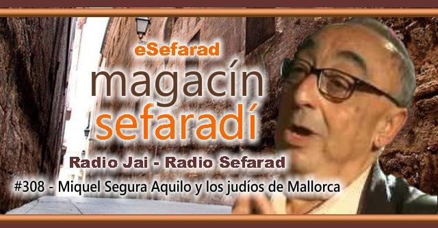Miquel Segura Aguiló y los judíos de Mallorca