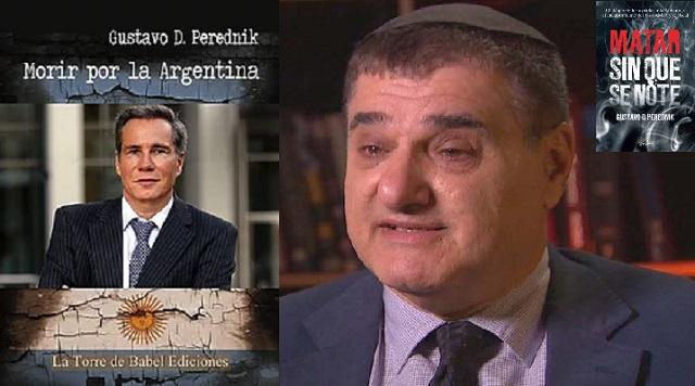 """""""Morir por la Argentina"""": caso AMIA, Alberto Nisman Z""""L y Gustavo Perednik"""
