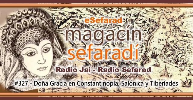 Doña Gracia en Constantinopla, Salonica y Tiberiades