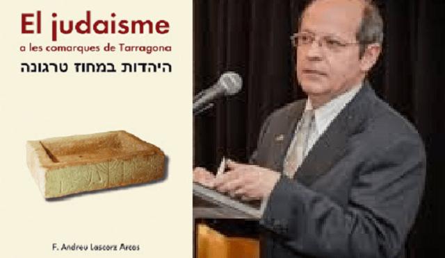 """A por la cuarta edición de """"El judaísmo en las comarcas de Tarragona"""", con Andreu Lascorz"""