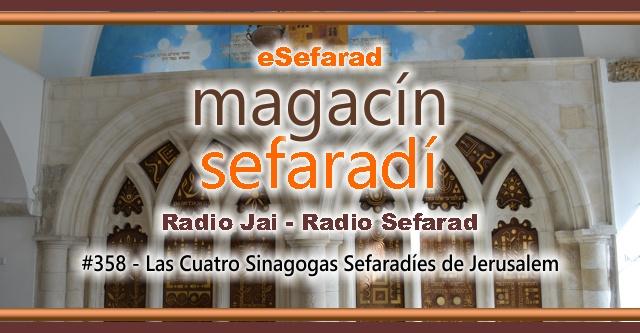 Las Cuatro Sinagogas Sefardíes de Jerusalén
