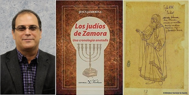 Jewish Zamora, with Jesús Jambrina (1/3):  A Chronology and a Sage