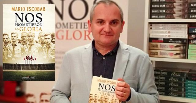 """""""Nos prometieron la gloria"""", con su autor Mario Escobar"""