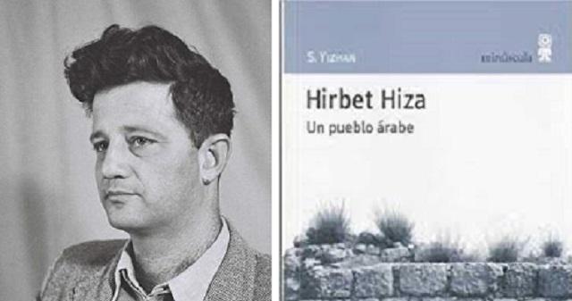 """""""Hirbet Hiza. Un pueblo árabe"""", de S. Yizhar"""