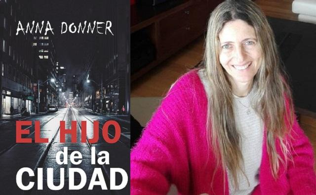 Una nueva novela de Anna Donner sobre a lo que puede llevar la tecnología en la postmodernidad, con su autora
