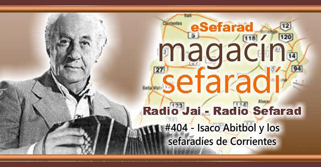 Isaco Abitbol y los sefardíes de Corrientes