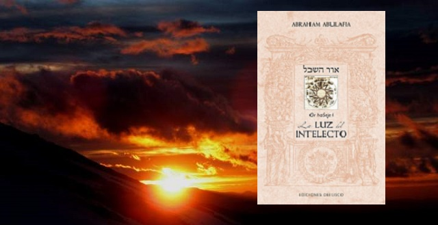 Or haSejel. LA LUZ DEL INTELECTO de Abraham Abulafia, con David Aliaga