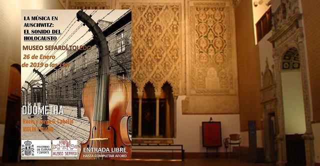 """""""La música en Auschwitz, el sonido del Holocausto"""" en el Museo Sefardí de Toledo, con Rocío y Jorge González Cabello"""