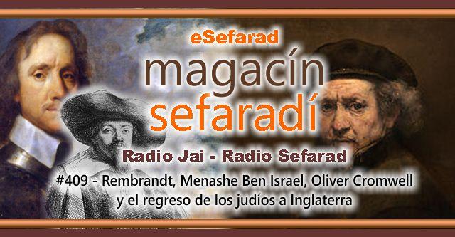 Rembrandt, Menashe Ben Israel, Oliver Cromwell y el regreso de los judíos a Inglaterra