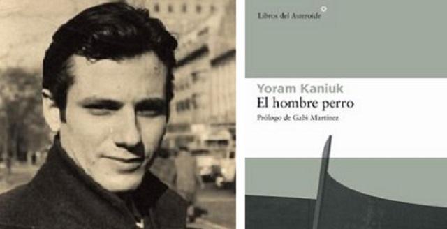 """El hombre perro"" de Yoram Kaniuk"
